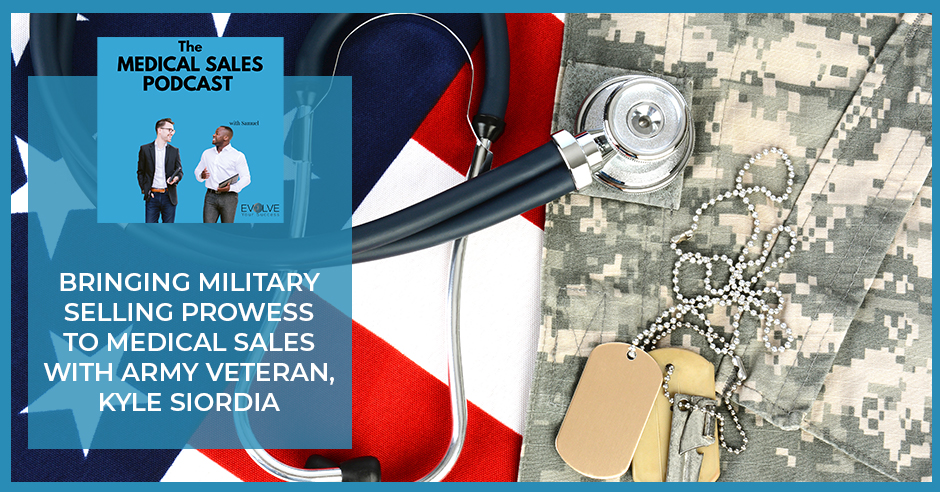 MSP 19 | Veteran In Medical Sales