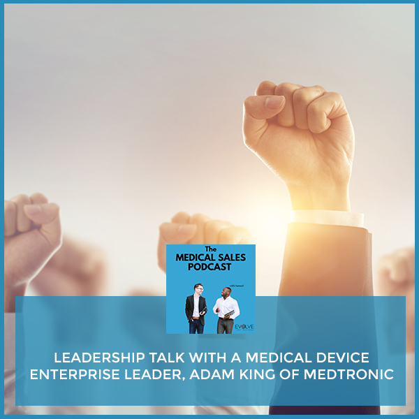 MSP 22 | Medical Device Enterprise Leader
