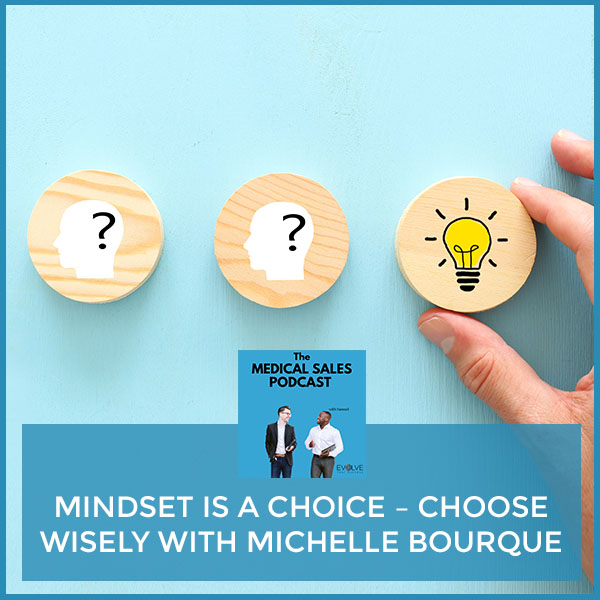 MSP 34 | Mindset Is A Choice